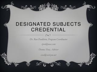 Designated Subjects Credential