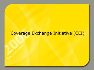 Coverage Exchange Initiative (CEI)