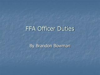 FFA Officer Duties