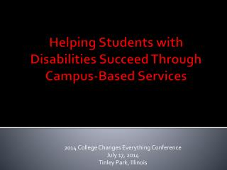 Helping Students with Disabilities Succeed Through Campus-Based Services