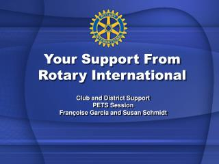 Your Support From Rotary International