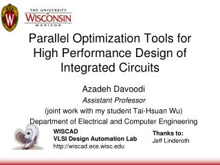 Parallel Optimization Tools for High Performance Design of Integrated Circuits