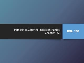 Port-Helix Metering Injection Pumps Chapter  22