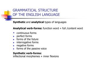 GRAMMATICAL STRUCTURE  OF THE ENGLISH LANGUAGE
