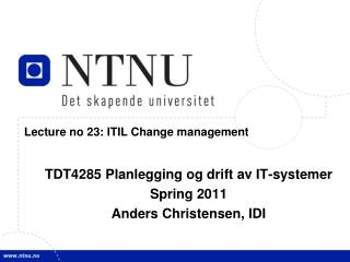 Lecture no 23: ITIL Change management