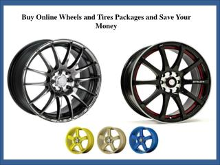 Buy Online Wheels and Tires Packages at Discount Prices