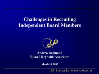 Challenges in Recruiting Independent Board Members