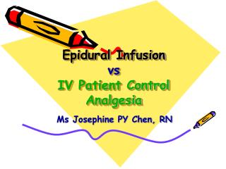 Epidural Infusion  vs  IV Patient Control Analgesia