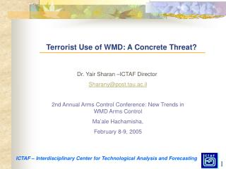 Terrorist Use of WMD: A Concrete Threat?