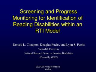 Screening and Progress Monitoring for Identification of Reading Disabilities within an RTI Model