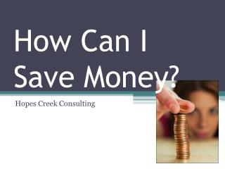 How Can I Save Money?