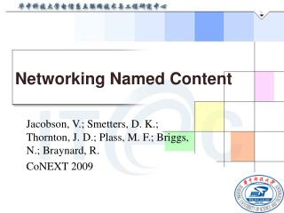 Networking Named Content