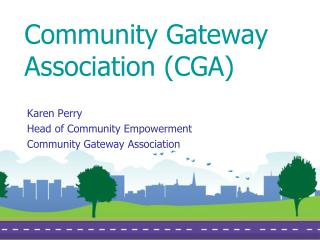 Community Gateway Association (CGA)