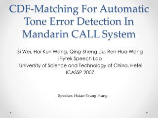 CDF-Matching For Automatic Tone Error Detection In Mandarin CALL System