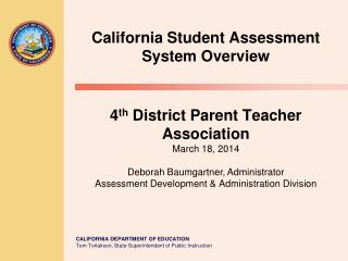 California Student Assessment System Overview
