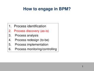 How to engage in BPM?