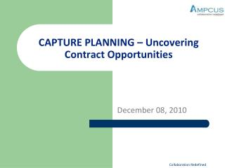CAPTURE PLANNING – Uncovering Contract Opportunities