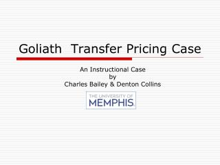 Goliath  Transfer Pricing Case