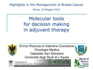 Highlights in the Management of Breast Cancer Roma, 10 Maggio 2013