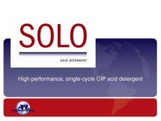 High performance, single-cycle CIP acid detergent