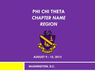 Phi Chi Theta  Chapter name Region