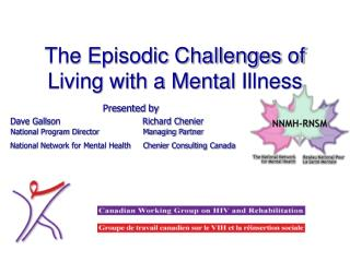 The Episodic Challenges of Living with a Mental Illness