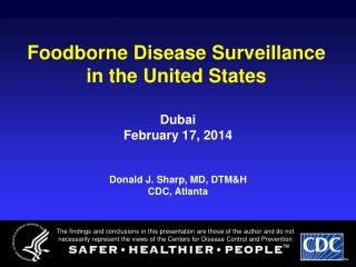 Foodborne Disease Surveillance in the United States