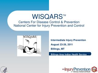 Intermediate Injury Prevention August 23-26, 2011 Billings, MT