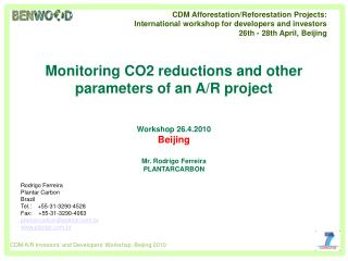 Monitoring CO2 reductions and other parameters of an A/R project