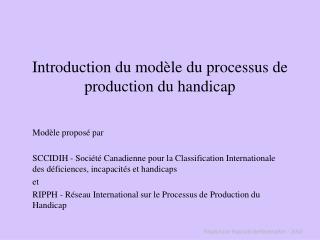 Introduction du modèle du processus de production du handicap