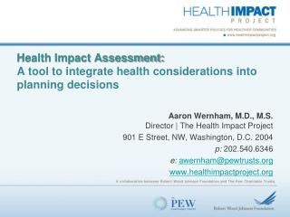 Health Impact Assessment: A tool to integrate health considerations into planning decisions