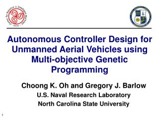 Choong K. Oh and Gregory J. Barlow U.S. Naval Research Laboratory North Carolina State University