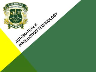 Automation & Production Technology