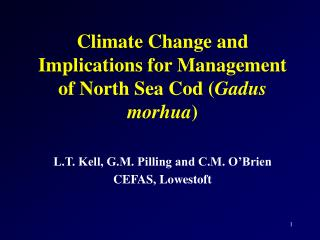 Climate Change and Implications for Management of North Sea Cod ( Gadus morhua )