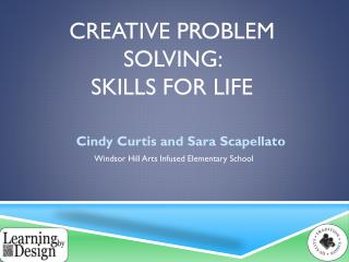 Creative Problem Solving:  Skills for Life