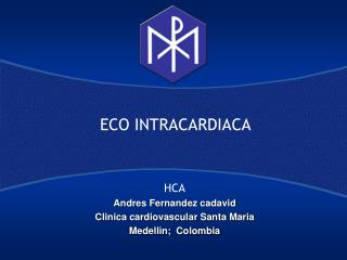 ECO INTRACARDIACA
