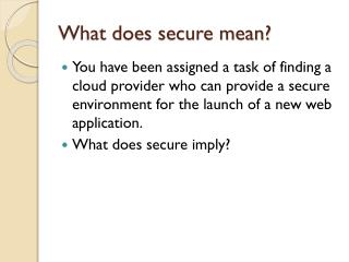 What does secure mean?