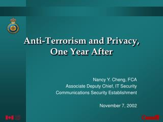 Anti-Terrorism and Privacy, One Year After