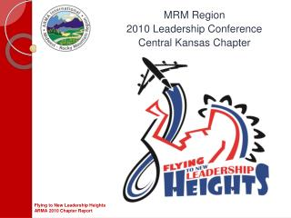 MRM Region  2010 Leadership Conference Central Kansas Chapter