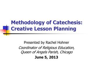 Methodology of Catechesis: Creative Lesson Planning