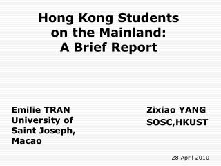 Hong Kong Students  on the Mainland: A Brief Report
