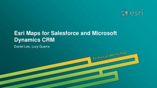Esri Maps for Salesforce and Microsoft Dynamics CRM