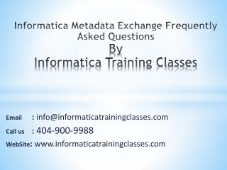 Informatica Metadata Exchange Questions by Quontra