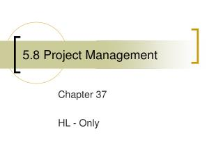 5.8 Project Management