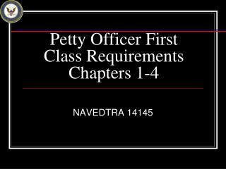 Petty Officer First Class Requirements Chapters 1-4