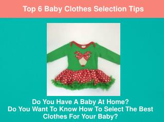 Top 6 Baby Clothes Selection Tips