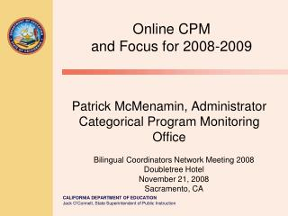 Patrick McMenamin, Administrator Categorical Program Monitoring Office