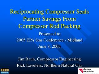 Reciprocating Compressor Seals Partner Savings From Compressor Rod Packing