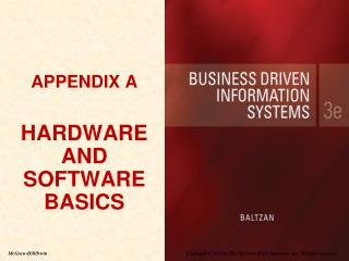 APPENDIX A HARDWARE AND SOFTWARE BASICS