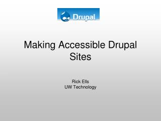 Making Accessible Drupal Sites